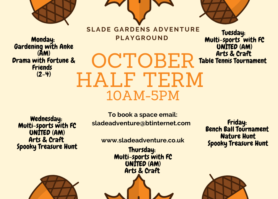 October Half-Term Monday 26th-Friday 30th